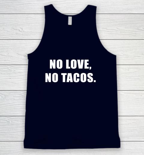 No Love No Tacos Tank Top 2