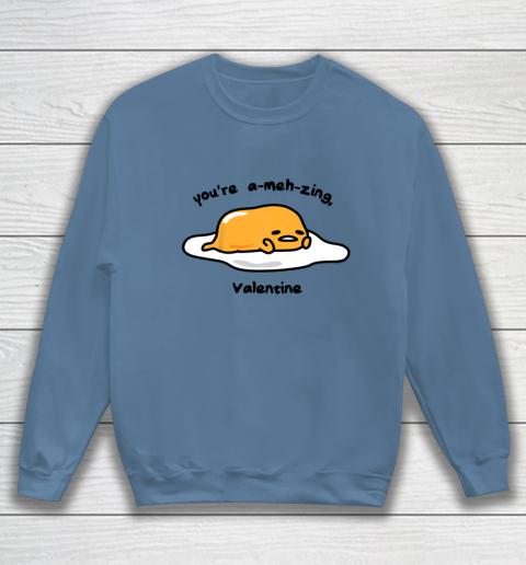 Gudetama the Lazy Egg A meh zing Valentine Sweatshirt 6