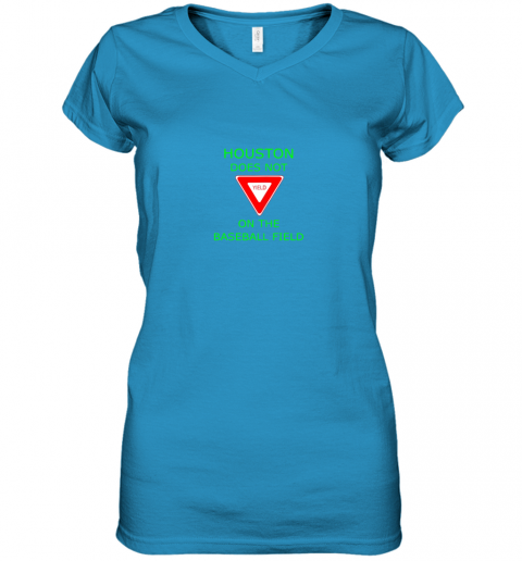 8ql0 houston does not yield sign on the baseball field women v neck t shirt 39 front sapphire