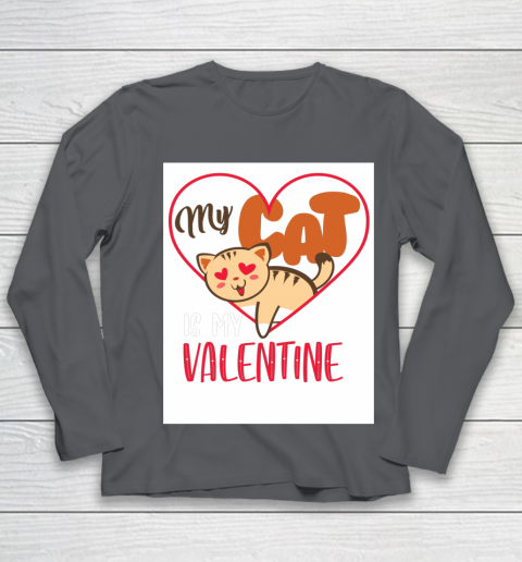 Cute My Cat Is My Valentine Cat Lover Valentines Day Gift Youth Long Sleeve 6