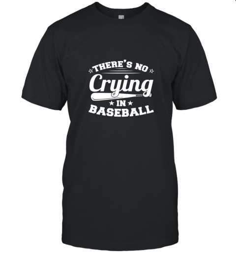 There's No Crying In Baseball Gift Unisex Jersey Tee