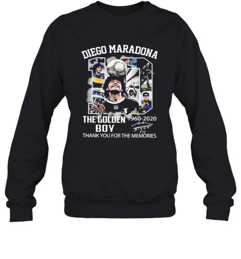 10 Diego Maradona The Golden Boy 1960 2020 Thank You For The Memories Signature Sweatshirt
