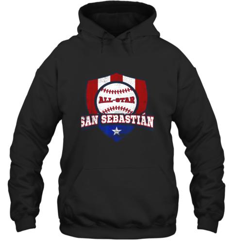 San Sebastian Puerto Rico Puerto Rican PR Baseball Hoodie