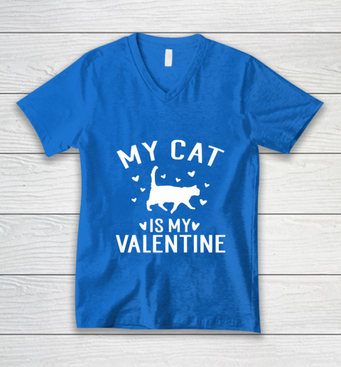 My Cat is My Valentine T Shirt Anti Valentines Day V-Neck T-Shirt 5