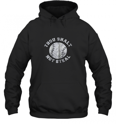 jj7r thou shalt not stealfunny baseball saying hoodie 23 front black