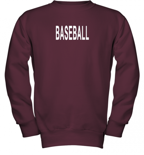 nm26 shirt that says baseball youth sweatshirt 47 front maroon