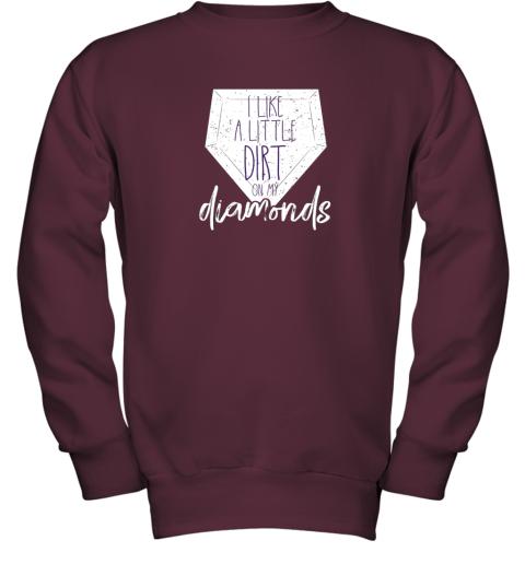 7qbs i like a little dirt on my diamonds baseball youth sweatshirt 47 front maroon