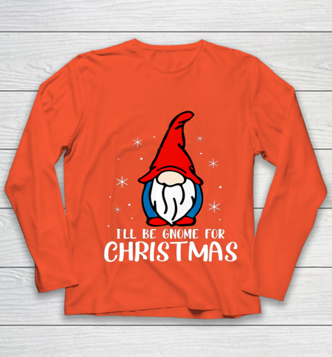 I ll Be Gnome For Christmas Present Xmas Gift For Christians Youth Long Sleeve 3