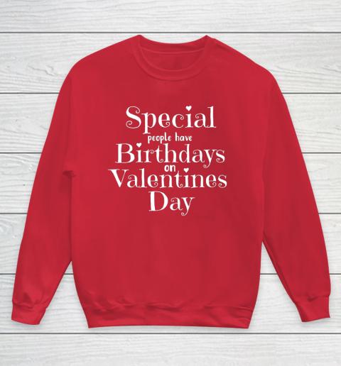 Valentine Birthday Women Girls Born on Valentines Day Youth Sweatshirt 7