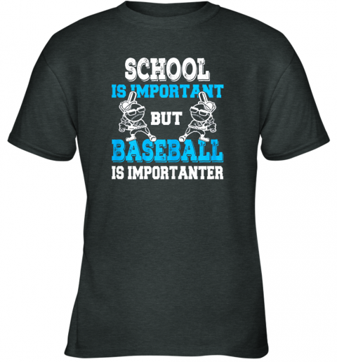 u28v school is important but baseball is importanter boys youth t shirt 26 front dark heather