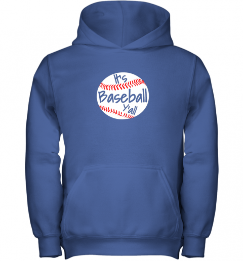 okn1 it39 s baseball y39 all shirt funny pitcher catcher mom dad gift youth hoodie 43 front royal