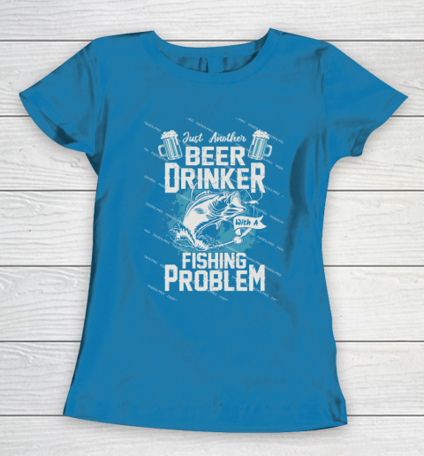 Beer Lover Funny Shirt Fishing ANd Beer Women's T-Shirt 6