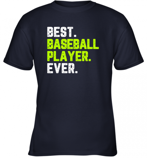 2paz best baseball player ever funny quote gift youth t shirt 26 front navy