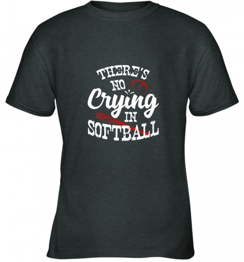 znbo theres no crying in softball game sports baseball lover youth t shirt 26 front dark heather