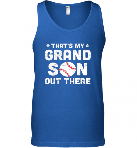 w3t6 grandma that39 s my grandson out there baseball unisex tank 17 front royal