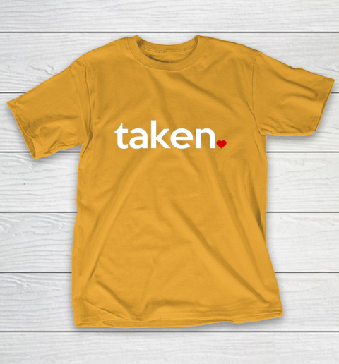 Taken Sorry I m Taken Gift for Valentine 2021 Couples T-Shirt 2
