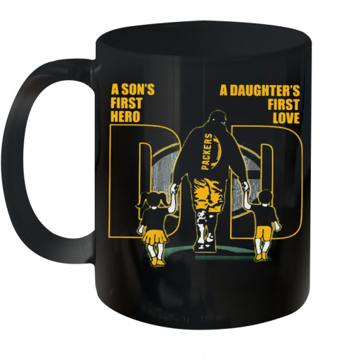 A Son'S First Hero A Daughter'S First Love Dad Green Bay Packers Happy Father'S Day Ceramic Mug 11oz