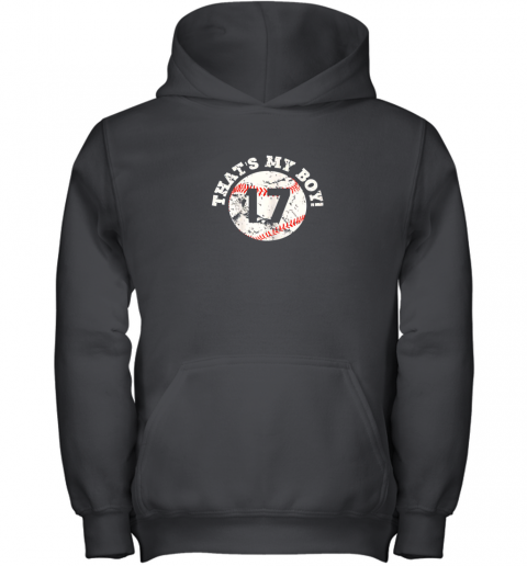 That's My Boy #17 Baseball Player Mom or Dad Gift Youth Hoodie