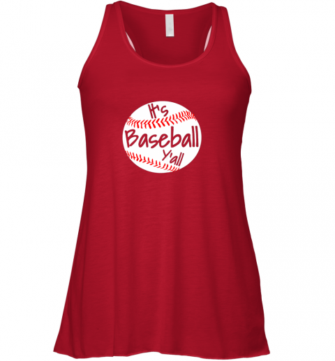 g2eo it39 s baseball y39 all shirt funny pitcher catcher mom dad gift flowy tank 32 front red