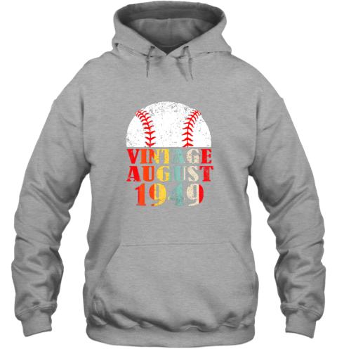 oypw born august 1949 baseball shirt 70th birthday gifts hoodie 23 front sport grey