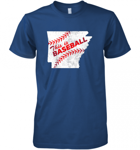 y0yn this is baseball arkansas with red laces premium guys tee 5 front royal