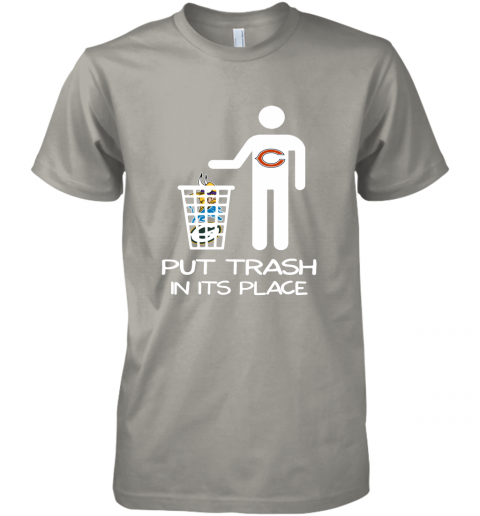 Chicago Bears Put Trash In Its Place Funny NFL Premium Men's T-Shirt
