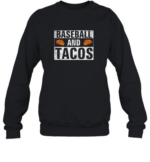 Vintage Baseball and Tacos Shirt Funny Sports Cool Gift Sweatshirt