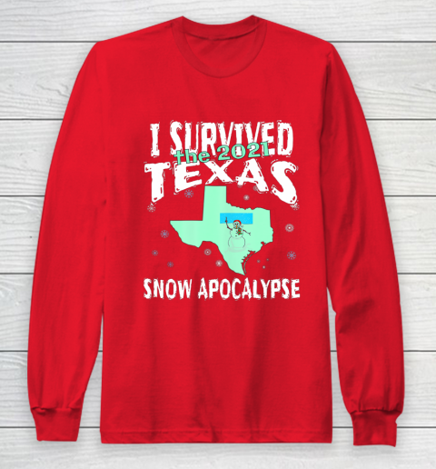 I Survived the 2021 Texas Snow Apocalypse Long Sleeve T-Shirt 7