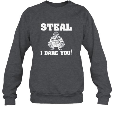 npmy kids baseball catcher gift funny youth shirt steal i dare you33 sweatshirt 35 front dark heather
