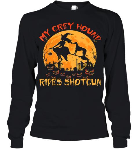 My Greyhound Rides Shotgun Halloween Funny Dog Lover Youth Long Sleeve