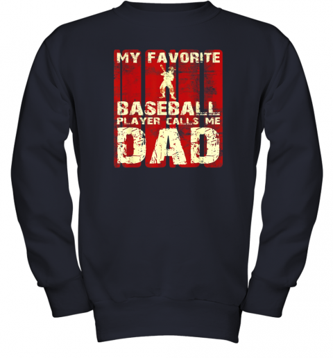 vnqf mens my favorite baseball player calls me dad retro gift youth sweatshirt 47 front navy