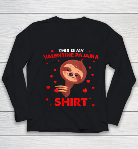 Sloth This Is My Valentine Pajama Shirt Valentines Day Youth Long Sleeve