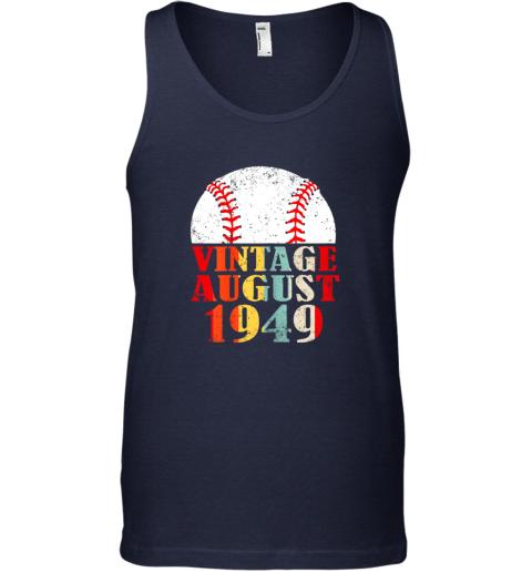 mtkj born august 1949 baseball shirt 70th birthday gifts unisex tank 17 front navy