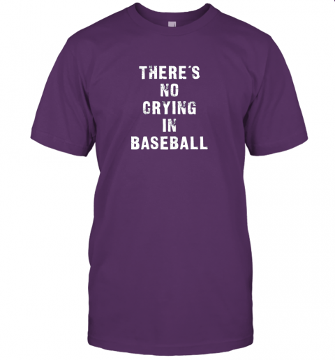 p1q5 there39 s no crying in baseball funny jersey t shirt 60 front team purple