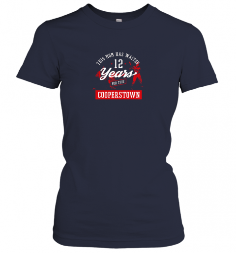 v2ti this mom has waited 12 years baseball sports cooperstown ladies t shirt 20 front navy