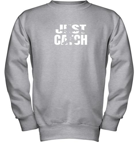 u1qs just catch baseball catchers gear shirt baseballin gift youth sweatshirt 47 front sport grey