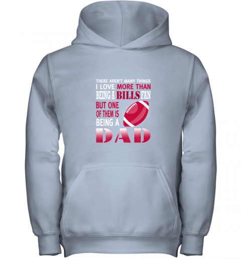 2blf i love more than being a bills fan being a dad football youth hoodie 43 front light pink