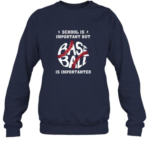 trf6 school is important but baseball is importanter sweatshirt 35 front navy