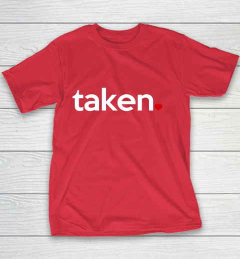 Taken Sorry I m Taken Gift for Valentine 2021 Couples Youth T-Shirt 7