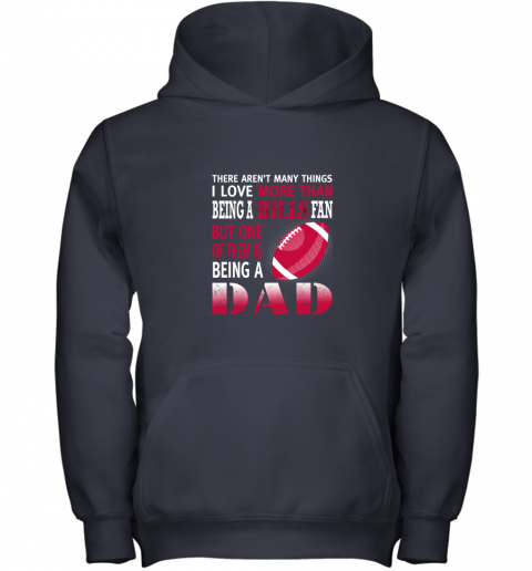 2blf i love more than being a bills fan being a dad football youth hoodie 43 front navy