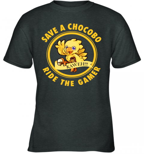 Save A Chocobo Ride A Gamer Youth T-Shirt