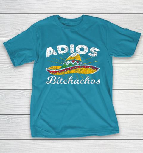 Adios Bitchachos Sombrero Fiesta Mexico Funny Cinco De Mayo T-Shirt 7