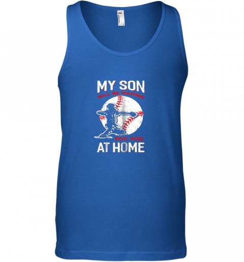 i9zj my son will be waiting for you at home baseball dad mom unisex tank 17 front royal