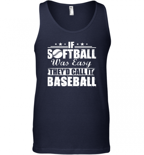 8aqv if softball was easy they39 d call it baseball unisex tank 17 front navy