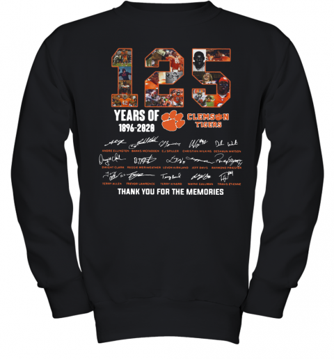 125 Years Of Clemson Tigers 1896 2020 Thank You For The Memories Youth Sweatshirt