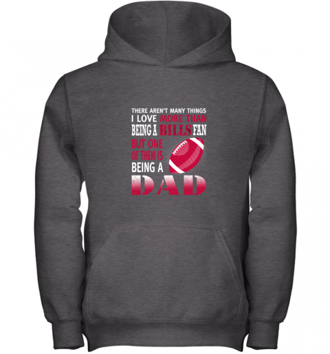 2blf i love more than being a bills fan being a dad football youth hoodie 43 front dark heather