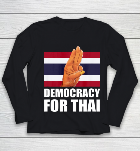 Democracy for Thailand Free Thai Protest Bangkok Support Youth Long Sleeve