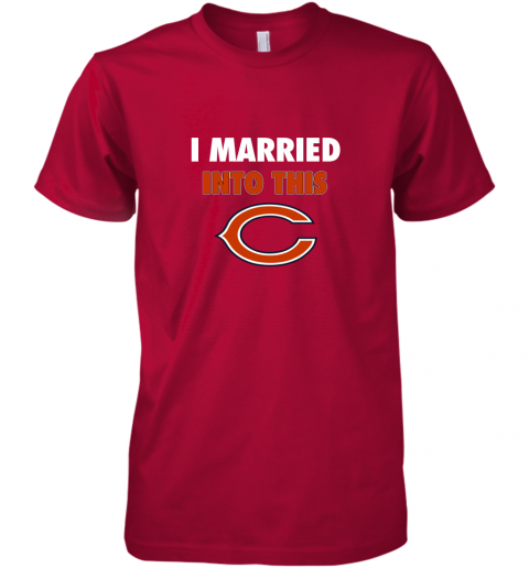 tuaf i married into this chicago bears football nfl premium guys tee 5 front red