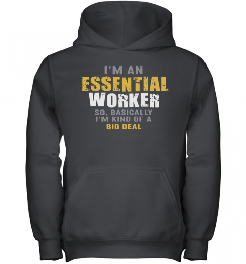 I'M An Essential Worker Youth Hoodie