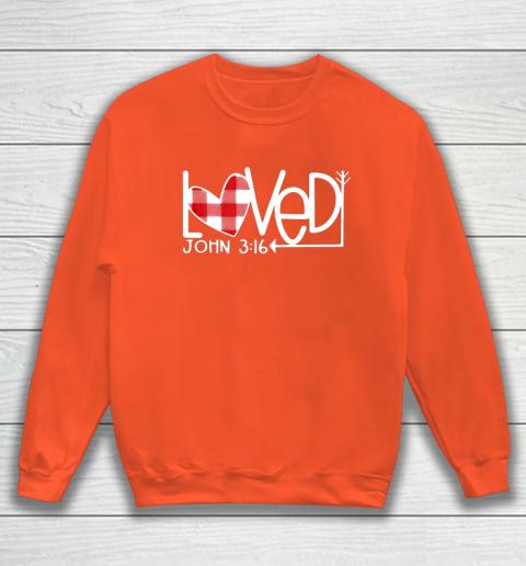John 3 16 Loved Valentine Heart Sweatshirt 3